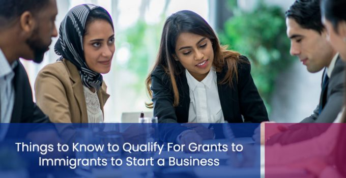 grants for immigrants to start a business
