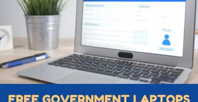 Fill Up the Free Government Laptops Application Form Now!
