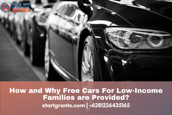 How and Why Free Cars For Low-Income Families are Provided