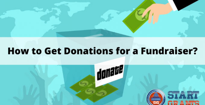 How to Get Donations for a Fundraiser?